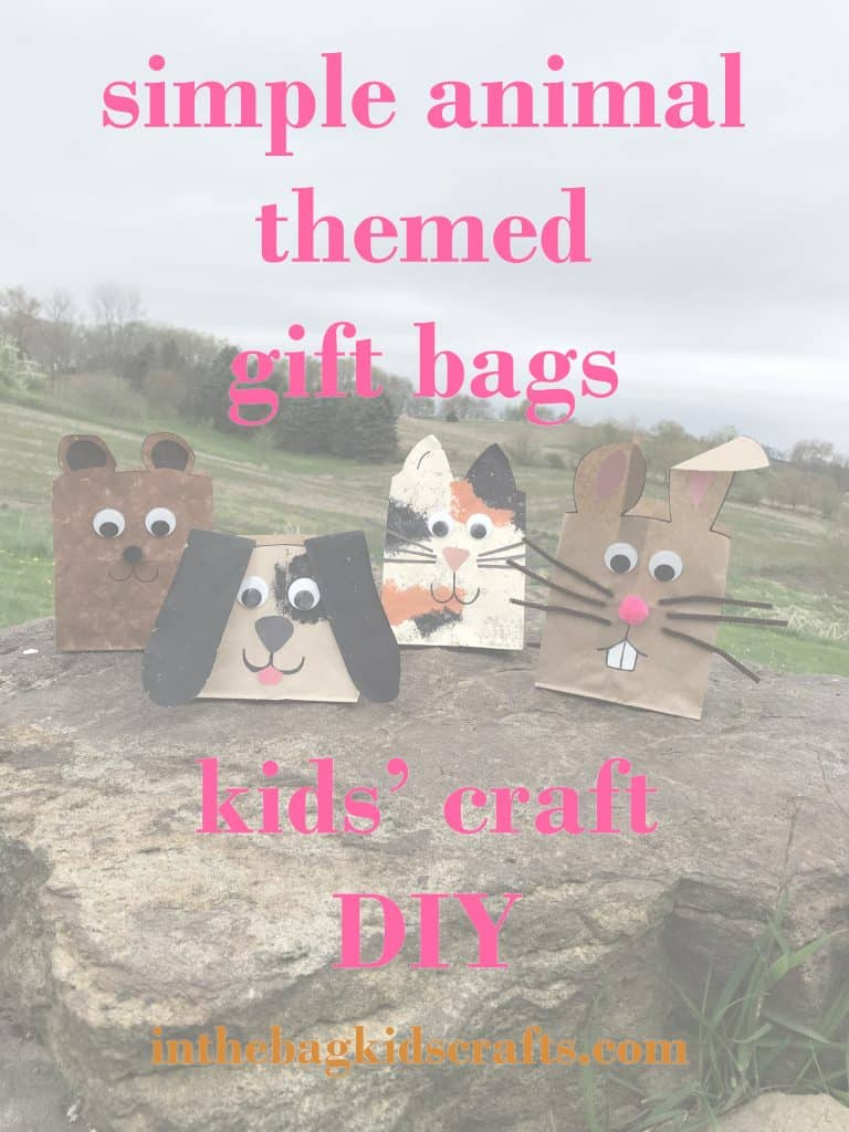 Animal Themed Gift Bags Easy Kids' Craft