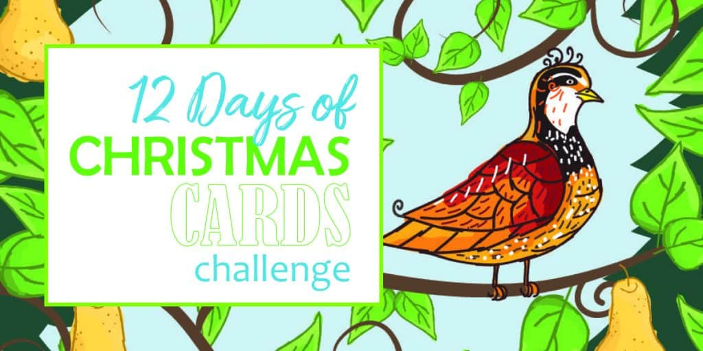 12 days of Christmas cards challenge